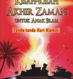 Kisah-kisah Akhir Zaman untuk Anak Islam