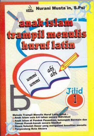 anak-islam-trampil-menulis-huruf-latin-aitm-jilid-1