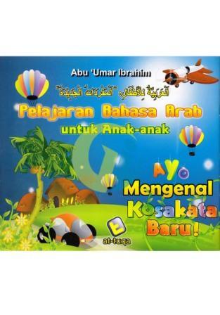 bahasa-arab-untuk-anak-anak-ayo-mengenal-kosakata-baru
