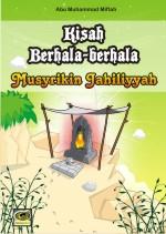 Kisah-kisah Berhala Musyrikin Jahiliyyah