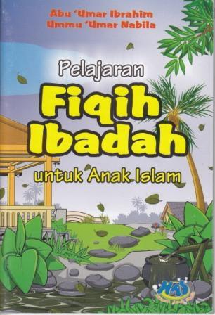 pelajaran-fiqih-ibadah-untuk-anak-islam