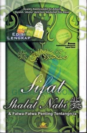 Sifat Shalat Nabi dan Fatwa-fatwa Penting Maktabah Al-Ghuraba