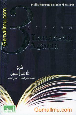 Syarah 3 Landasan Agama Ash-Shaff Media