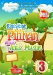 Kisah-kisah Pilihan Untuk Anak Muslim Seri 3, AtTuqa