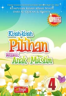 Kisah-kisah Pilihan Untuk Anak Muslim Seri 4, AtTuqa