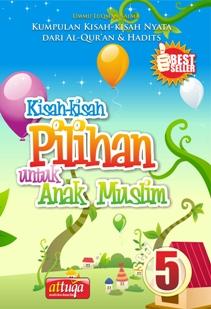 Kisah-kisah Pilihan Untuk Anak Muslim Seri 5, AtTuqa