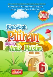 Kisah-kisah Pilihan Untuk Anak Muslim Seri 6, At-Tuqa