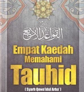 Empat Keadah memahami tauhid, Syarah Qawa-id Al-Arba