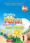 Kisah-kisah Pilihan Untuk Anak Muslim Seri 1