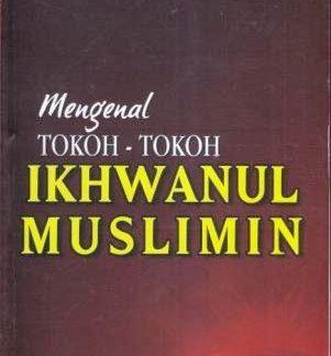 mengenal-tokoh-tokoh-ikhwanul-muslimin-cahaya-tauhid-press
