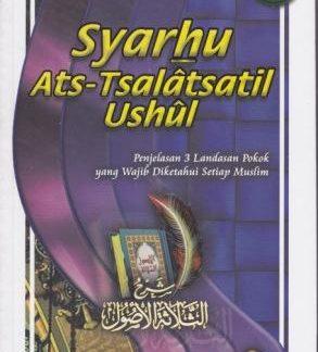 Penjelasan 3 Landasan Pokok Yang Wajib Diketahui Setiap Muslim