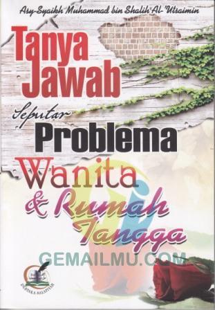 Tanya Jawab Seputar Problema Wanita dan Rumah Tangga, Usrah Muslimah