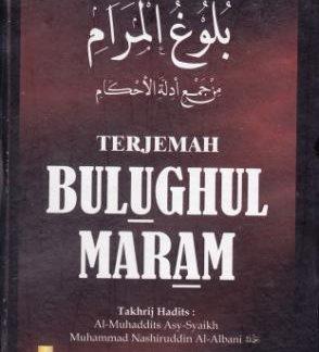 Terjemah Bulughul Maram, Al-Hafizh Ibnu Hajar Al-Asqalani