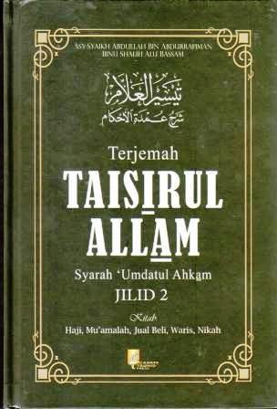 Terjemah Taisir Al-Allam Syarah Umdah Al-Ahkam Jilid 1 Thaharah Shalat Zakat Jenazah Puasa Haji