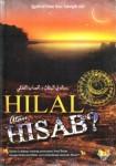 Hilal Atau Hisab, Kajian Lengkap tentang penetapan awal bulan dengan rukyatul hilal serta kekeliruan metode hisab