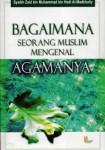bagaimana-seorang-muslim-mengenal-agamanya-al-manhaj-al-qowim-syaikh-zaid