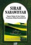 Sirah Nabawiyyah, Taman Cahaya di Atas Cahaya Perjalanan Hidup Rasulullah