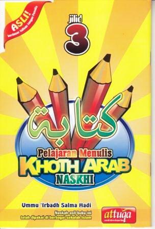 Tekun Menulis Khoth Arab Khusus Naskhi Jilid 3 Untuk Pemula gemailmu