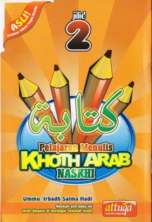 Tekun Menulis Khoth Arab Khusus Naskhi Jilid 2 Untuk Pemula