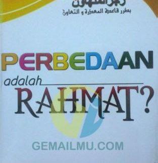 Perbedaan adalah Rahmat?