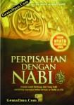 Perpisahan Dengan Nabi Shallallahu 'Alaihi Wasallam