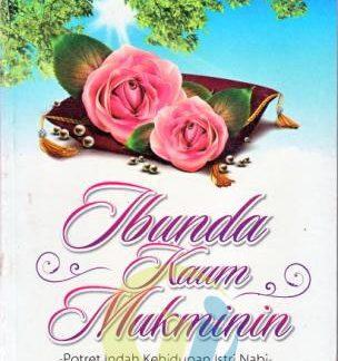 ibunda-kaum-mukminin-–potret-indah-kehidupan-istri-nabi