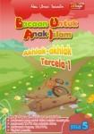 Bacaan untuk Anak Islam ( BUAI ) Jilid 5: Akhlak-Akhlak Tercela 1