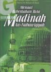 Menuai Keberkahan Kota Madinah an-Nabawiyyah