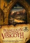 Penaklukan Benteng-Benteng Visigoth, Kisah Para Ksatria Islam Menaklukkan Spanyol