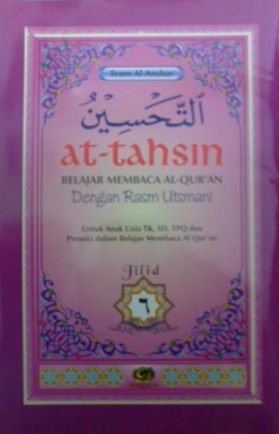 at-tahsin_belajar_membaca_al-quran_rasm_utsmani_jilid_6