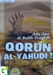 Ada Apa di Balik Tragedi Qorun al-Yahudi?