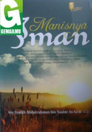 Manisnya Iman, Cahaya Tauhid Press