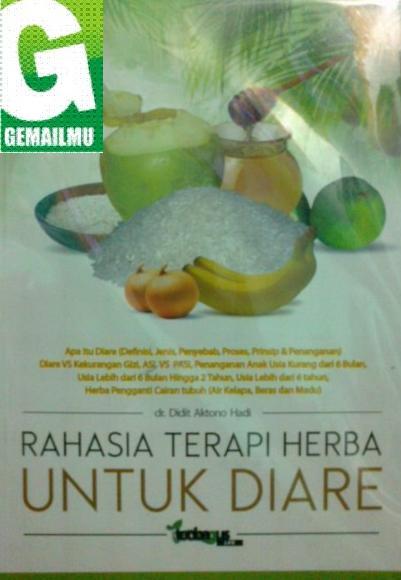 Rahasia Terapi Herba Untuk Diare