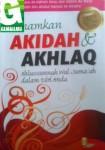 Tanamkan Aqidah dan Akhlaq Ahlussunnah Wal Jamaah dalam Diri Anda