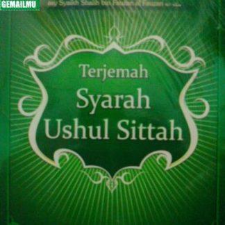 Terjemah Syarah Ushul Sittah