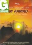 Dari Ayunan Sampai Liang Lahat Imam Ahmad, Pemuda Ilmu dari Negeri Baghdad