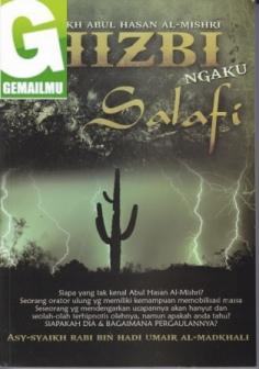 Syaikh Abul Hasan Al Mishri, Hizbi Ngaku Salafi
