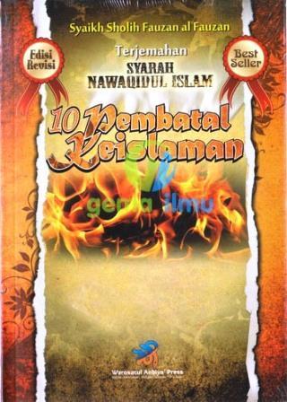 terjemah-syarah-nawaqidul-islam-10-pembatal-pembatal-islam-warotstul-anbiya-press