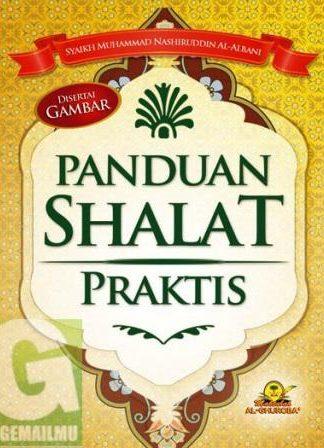 Panduan Shalat Praktis Maktabah Al-Ghuroba
