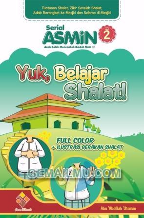 Serial ASMIN Seri-2, Yuk Belajar Shalat