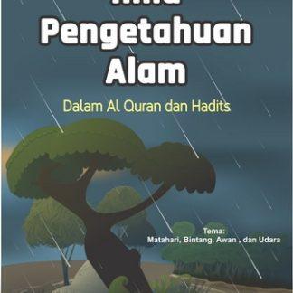 ilmu-pengetahuan-alam-dalam-al-quran-dan-hadits-seri-2