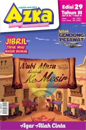 majalah-anak-islam-azka-edisi-29-tahun-iii-2015m-1436h-nabi-musa-kembali-ke-mesir