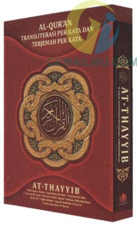 AT-THAYYIB Al-Quran Transliterasi dan Terjemah Per Kata