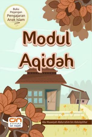 Buku Pegangan Pengajaran Anak Islam Modul Aqidah