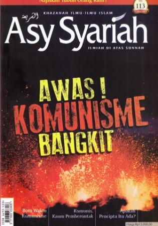 Majalah Asy-Syariah Edisi 113 Vol.X 1437H-2016 Awas Komunisme Bangkit