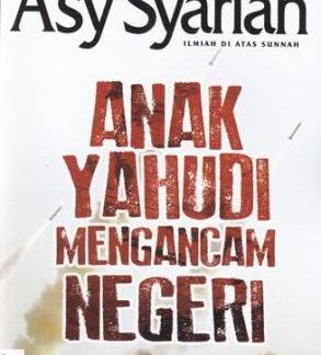 Majalah Asy-Syariah Edisi 114 Vol.X 1437H-2016 Anak Yahudi Mengancam Negeri