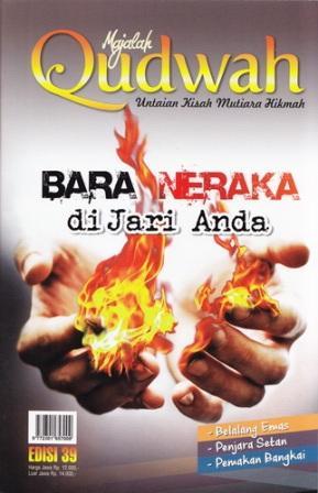 Majalah Qudwah Edisi 39 Vol 4 1437H-2016M Bara Neraka di Jari Anda
