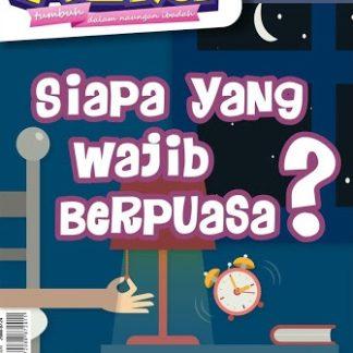 Majalah Anak Islam Azka Edisi 38 Tahun III 2016M-1437H Siapa yang Wajib Berpuasa?