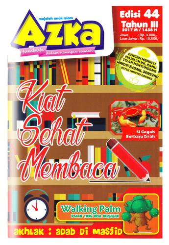 Majalah Azka Edisi 44 Tema Kiat Sehat Membaca