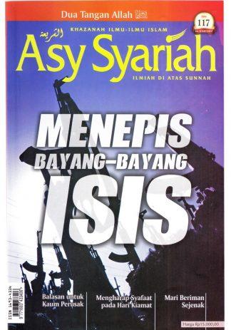 Majalah Asy Syariah Edisi 117 Menepis Bayang-Bayang ISIS